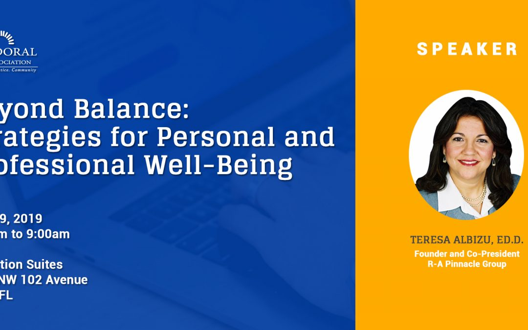 May 29th Beyond Balance: Strategies for Personal and Professional Well-Being